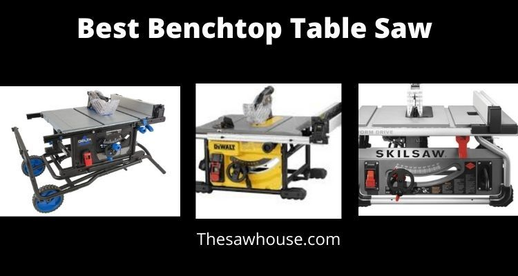 Best Benchtop Table Saw