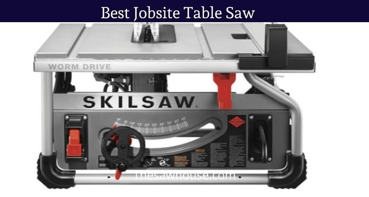 Best Jobsite Table Saw