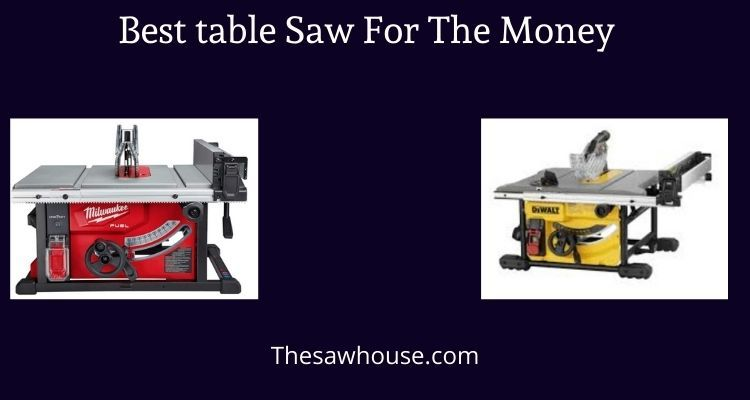 Table Saw For The Money